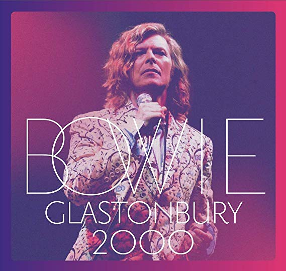 David Bowie – Glastonbury 2000
