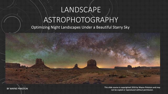 Landscape Astrophotography Tutorial
