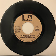 CONELIUS BROTHERS & SISTER ROSE:TOO LATE TO TURN BACK NOW(RECORD SIDE-A)