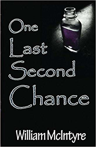 William McIntyre, One Last Second Chance