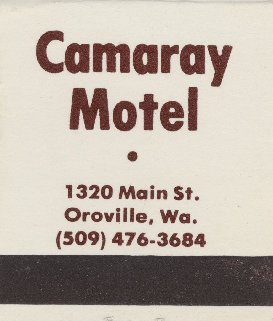 Camaray Motel - Oroville, Washington