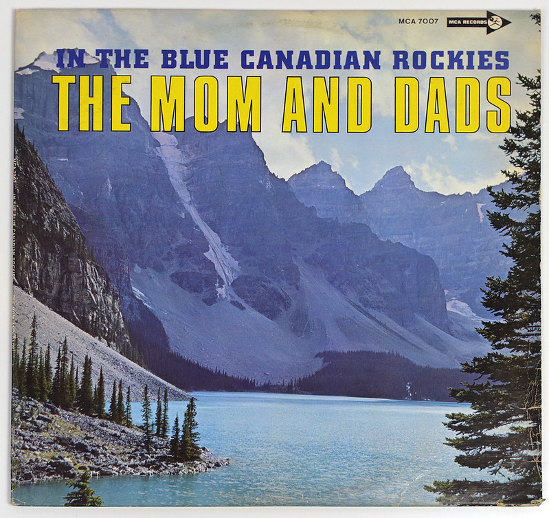 A0636 THE MOM AND DADS In The Blue Canadian Rockies