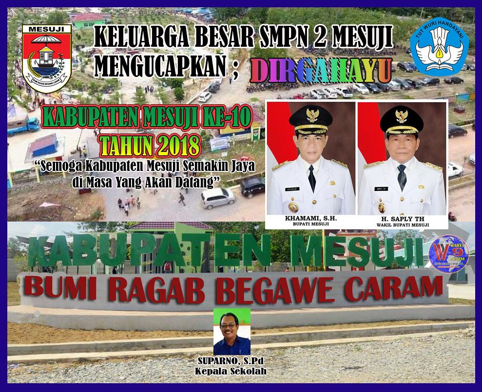 Keluarga Besar SMPN2 Mesuji: Dirgahayu Kabupaten Mesuji ke-10