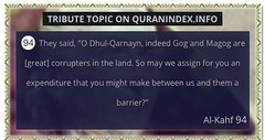 Browse Tribute Quran Topic on https://quranindex.info/search/tribute #Quran #Islam [18:94]