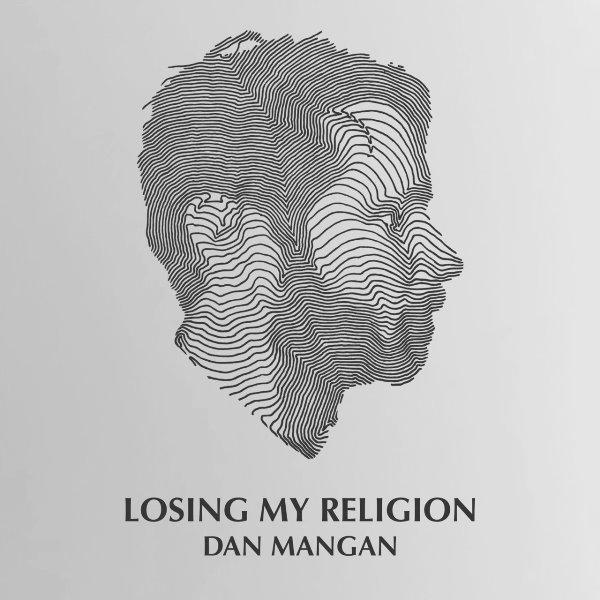 Dan Mangan - Losing My Religion
