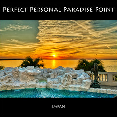 Perfect Personal Paradise Point - IMRAN™