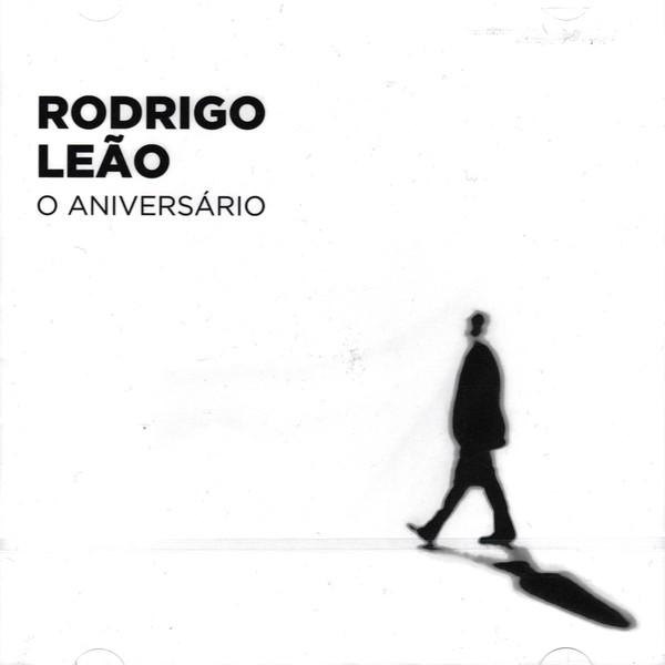 Rodrigo Leão - O Aniversário