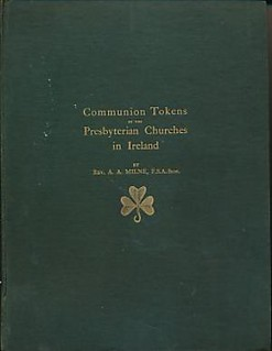 Communion Tokens of the Presbyterian Churches in Ireland cover
