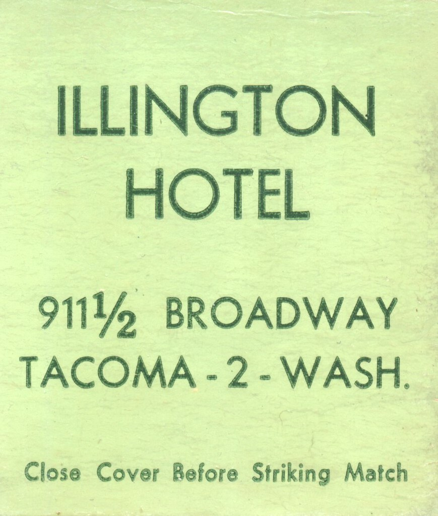 Illington Hotel - Tacoma, Washington