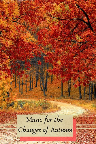 Music for the Changes of Autumn