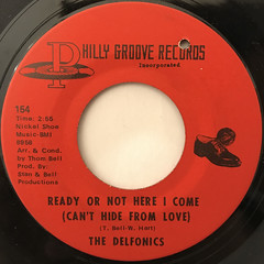 THE DELFONICS:READY OR NOT HERE I COME(CAN'T HIDE FROM LOVE)(LABEL SIDE-A)