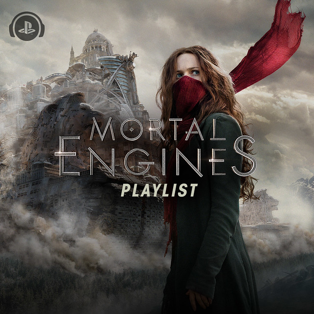 Mortal Engines Playlist