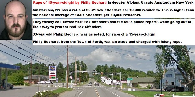 Rape of 15-year-old girl by Philip Bechard in Greater Violent Unsafe Amsterdam New York