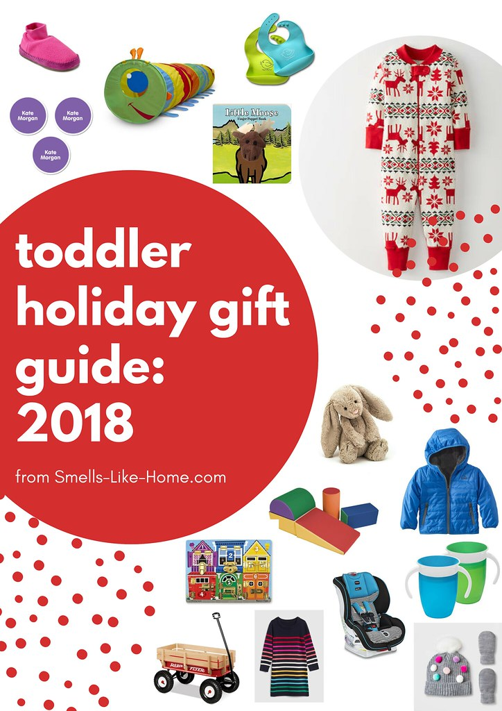 Toddler Holiday Gift Guide: 2018
