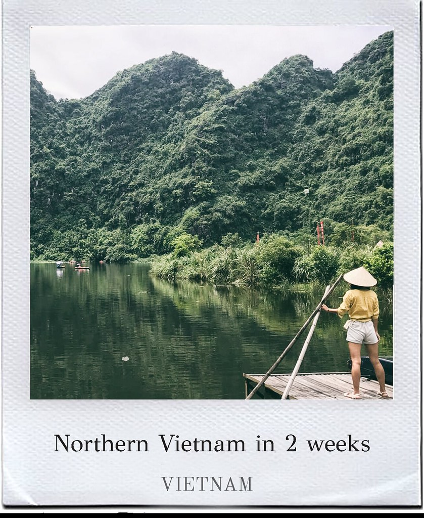 Northern vietnam in 2 weeks