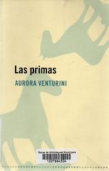 Aurora Venturini, Las primas