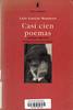 Luis Garc�a Montero, Casi cien poemas