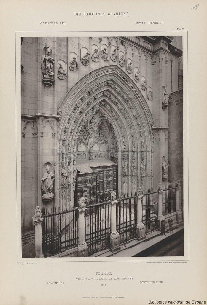 """Puerta de los Leones hacia 1887. De la obra """"Die Baukunst Spaniens in ihren hervorragendsten werken"""", de Max Junghaendel. Biblioteca Nacional de España."""