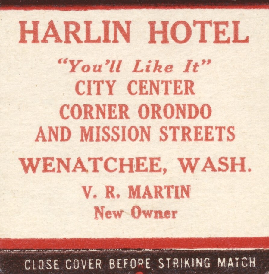 Harlin Hotel - Wenatchee, Washington