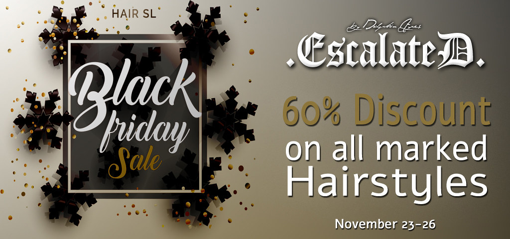 .EscalateD. 60% HairSL's Black Friday - TeleportHub.com Live!