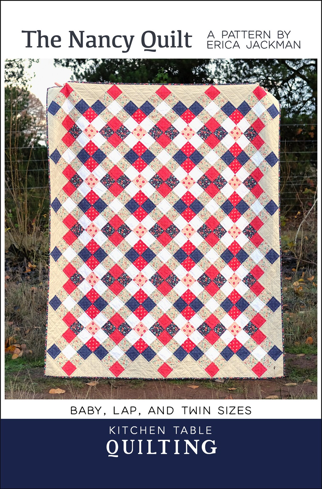 The Nancy Quilt Pattern - Kitchen Table Quilting