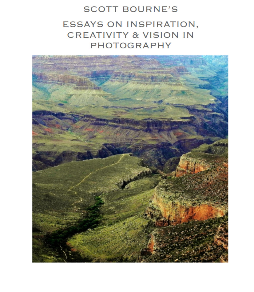 Essay inspiration, vision and creativity in photography, Scott Bourne