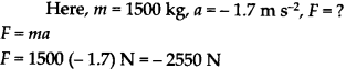 NCERT Solutions for Class 9 Science Chapter 9 Force and Laws of Motion 8