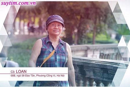 Bà Loan là một người năng động nhưng từ khi bệnh tim bà không thể đi đâu nổi