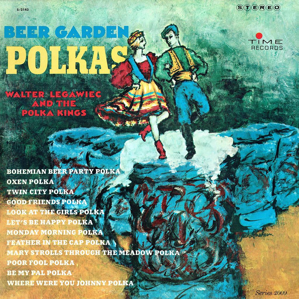 Walter Legawiec - Beer Garden Polkas
