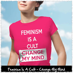 Feminism Is A Cult - Change My Mind. Women's: Gildan Ladies' 100% Cotton T-Shirt. Heliconia.  | Loyal Nine Apparel