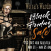 Wicca's Wardrobe | Black Friday Sale!