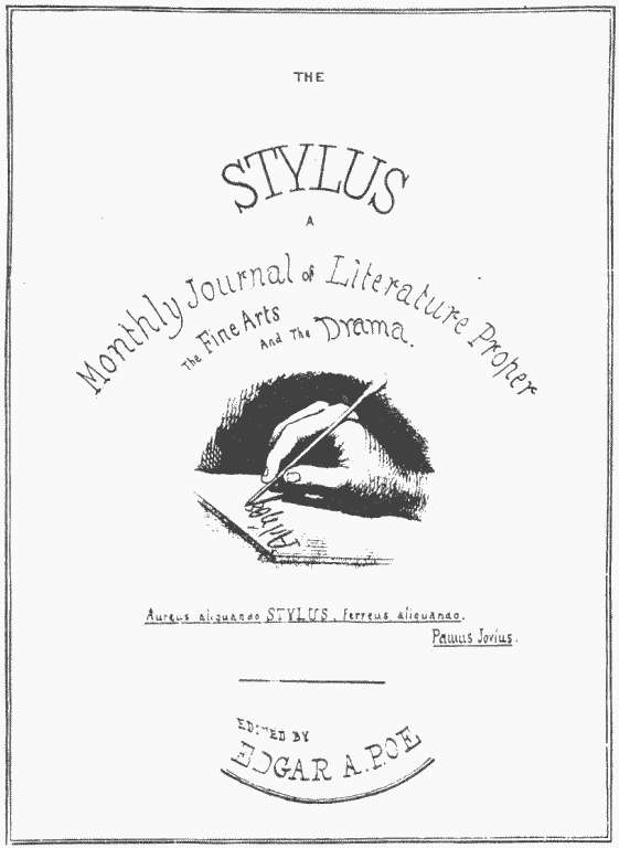 Edgar Allan Poe's original planned design for the cover of The Stylus. Scanned from Edgar Allan Poe: The Man by Mary E. Phillips (Cambridge, MA: The John C. Winston Company, 1926)