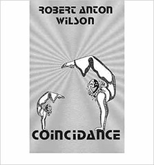 Coincidance: A Head Test - Robert Anton Wilson