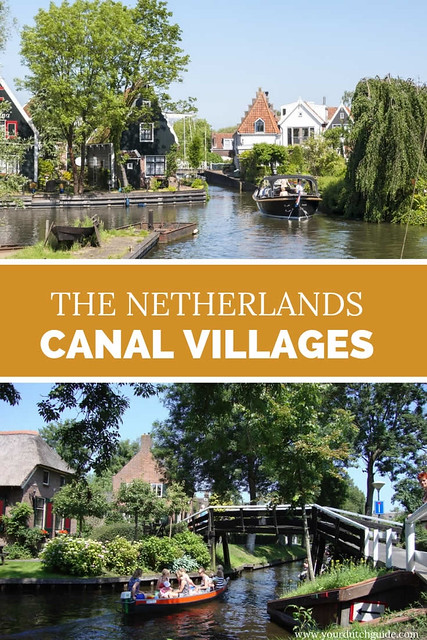 Where to see the prettiest canals in The Netherlands? | Your Dutch Guide