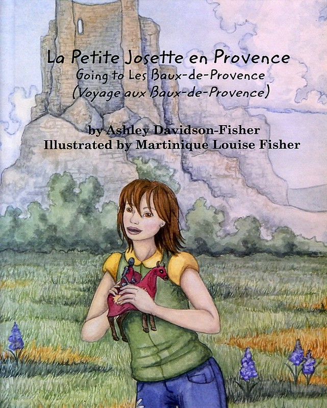 Book Cover__La Petite Josette en Provence by Ashley Davidson-Fisher- Illustrator Martinique Louise Fisher