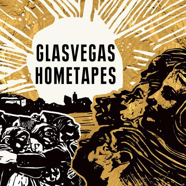 Glasvegas - Hometapes