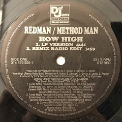 METHOD MAN & REDMAN:HOW HIGH(LABEL SIDE-A)