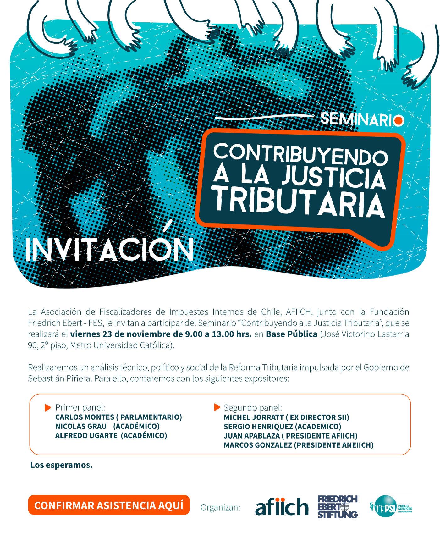 """Destacados panelista participarán en seminario organizado por AFIICH - FES- ISP """"Contribuyendo a la Justicia Tributaria"""" - 20 Noviembre 2018"""