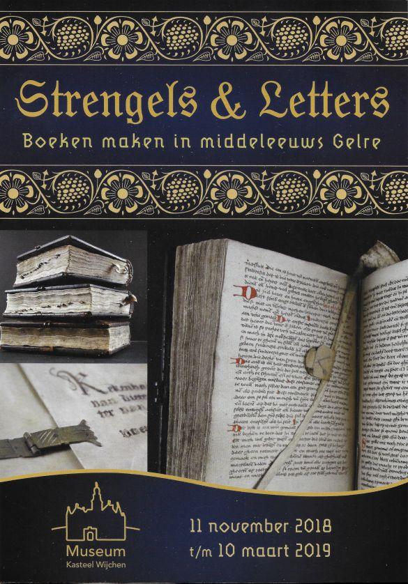 Strengels&LettersBoekenMakenInMiddeleeuwsGelre