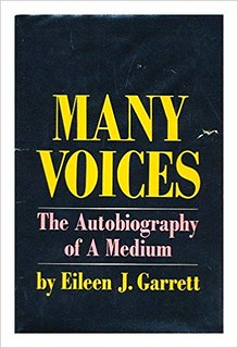 Many Voices : Autobiography of a Medium - Eileen J. Garrett