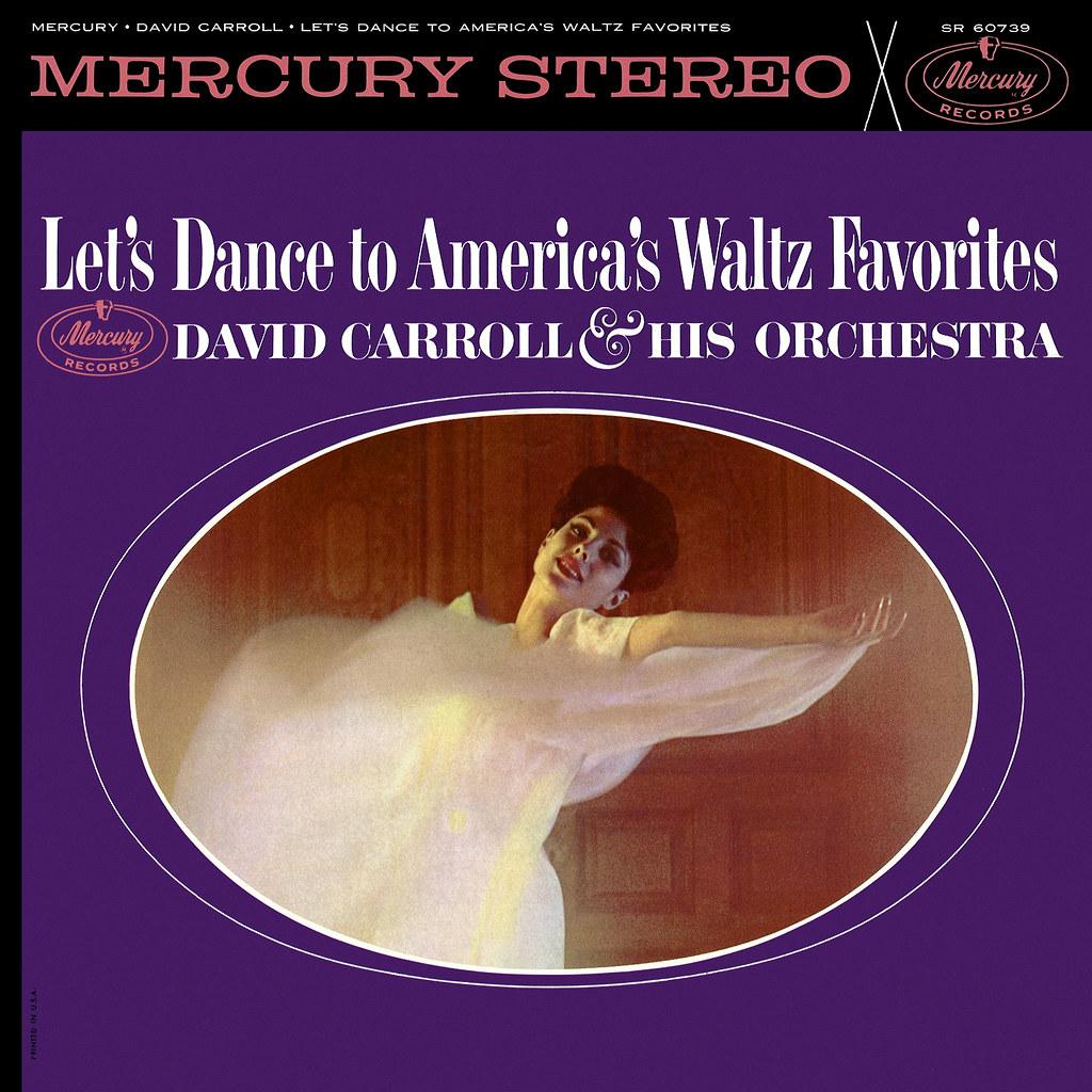 David Carroll - Let's Dance America's Waltz Favorites