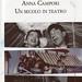 libro - book - livre - buch - gioconda marinelli - angela matassa - anna campori un secolom di teatro