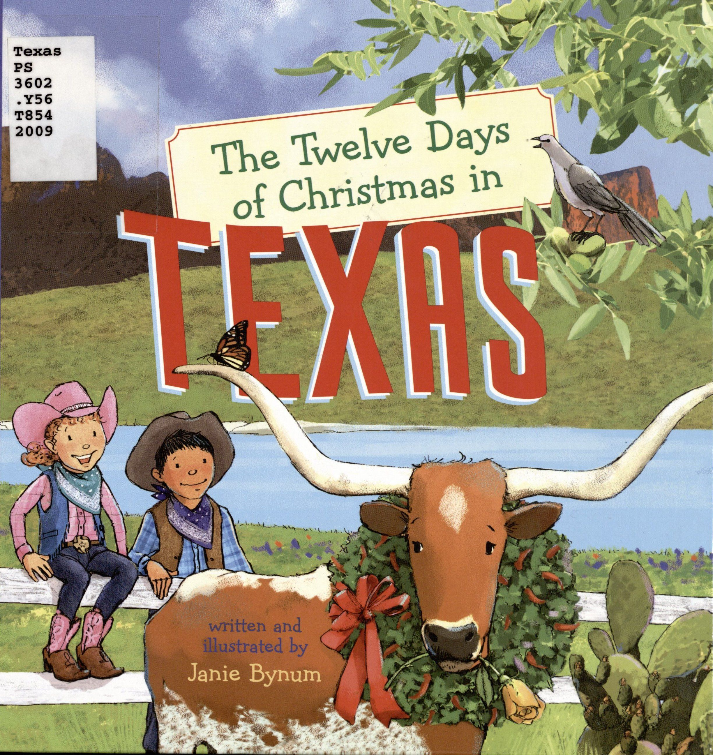 Bynum, Janie. The Twelve Days of Christmas in Texas. New York: Sterling, 2009. Print.