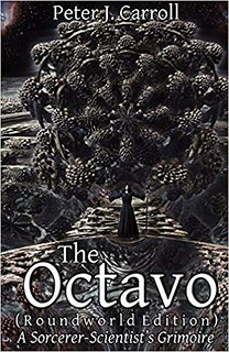 The Octavo: A Sorcerer-Scientist's Grimoire – Peter J. Carroll