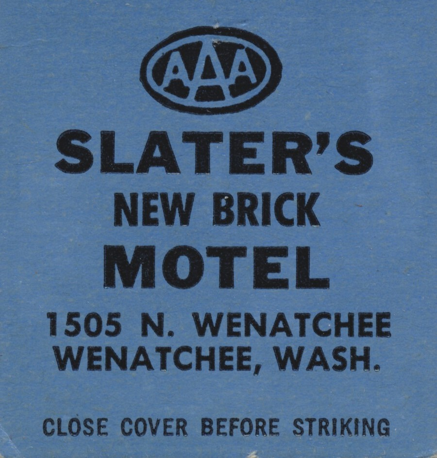 Slater's New Brick Motel - Wenatchee, Washington