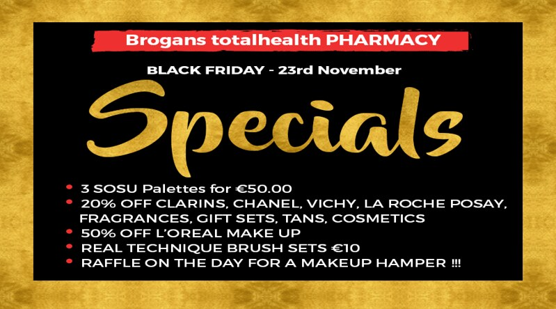 Brogans Pharmacy Black Friday Specials