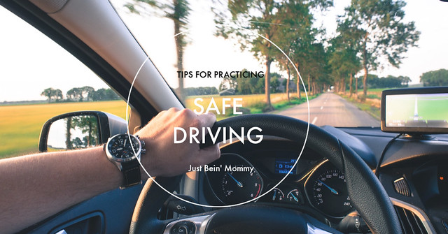 Tips to Practicing Safe Driving