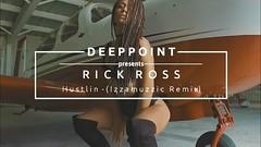 Rick Ross - Hustlin' (Izzamuzzic Remix) Deeppoint.tr #EnjoyMusic