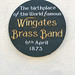 The birthplace of the world famous Wingates Brass Band 6th April 1873