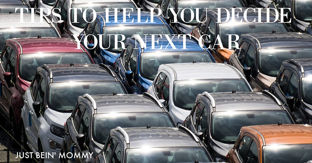 Tips to help you decide your next car